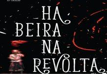 """""""Há Beira na Revolta"""""""