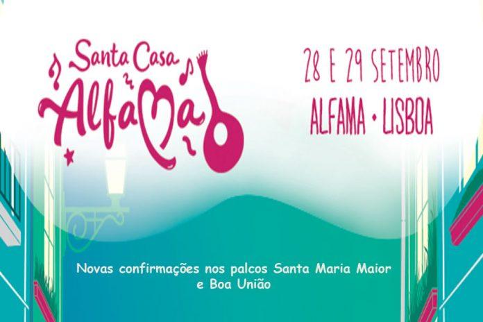 Festival Santa Casa Alfama'18 - Novas confirmações nos palcos Santa Maria Maior e Boa União