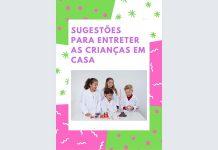 SUGESTÕES AMBARSCIENCE PARA ENTRETER AS CRIANÇAS EM CASA