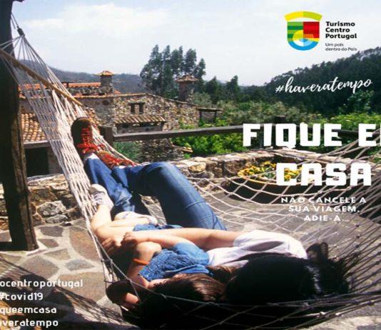 #haveratempo   Turismo Centro de Portugal lança campanha de esperança
