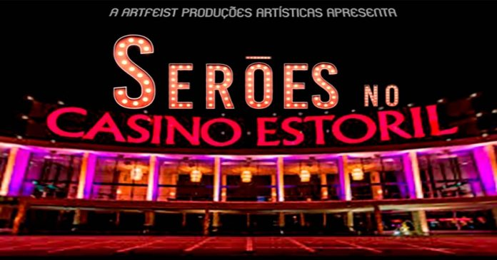 Serões no Casino Estoril