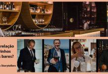Sommeliers Storytellers relação dos vinhos com os bares