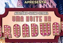 Uma Noite na Broadway no Casino Estoril
