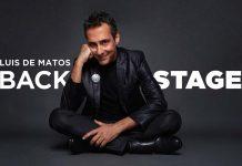 Luis de Matos Backstage